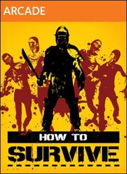 How to Survive (Xbox 360 Arcade) by Microsoft Box Art