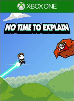 No Time To Explain (Xbox One) by Microsoft Box Art