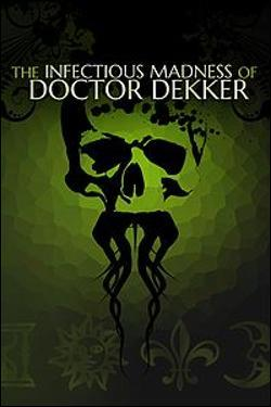 Infectious Madness of Doctor Dekker, The Box art