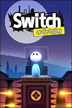 Switch - Or Die Trying Box art
