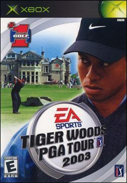 Tiger Woods PGA Tour 2003 (Xbox) by Electronic Arts Box Art