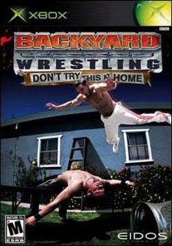 Backyard Wrestling: Don't Try This At Home (Xbox) by Eidos Box Art