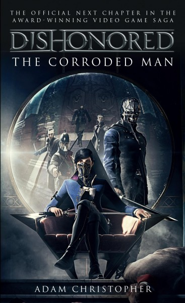 Dishonored - The Corroded Man