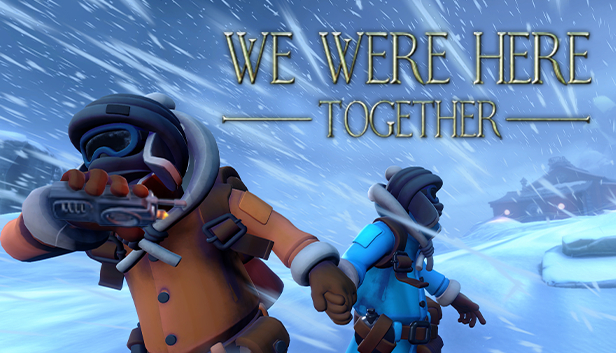 We Were Here Together